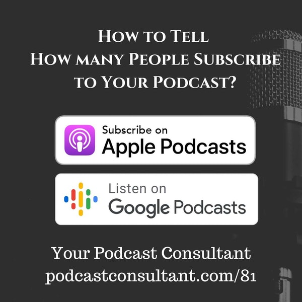 How to Tell How Many People Subscribe To Your Podcast