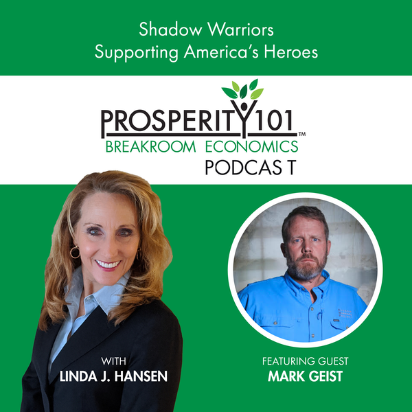 Shadow Warriors – Supporting America's Heroes – with Mark Geist [Ep.86]