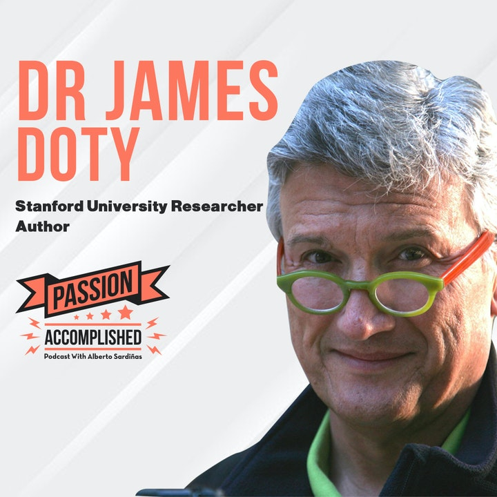 The power of self compassion with Dr. James Doty