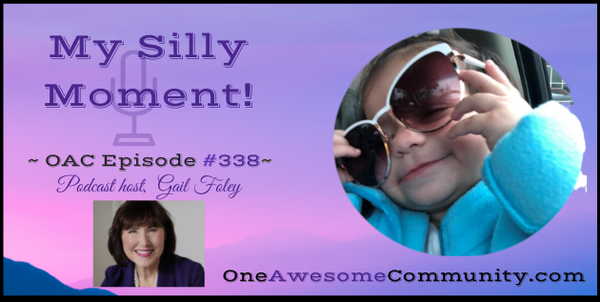 OAC 338  My Silly Moment!