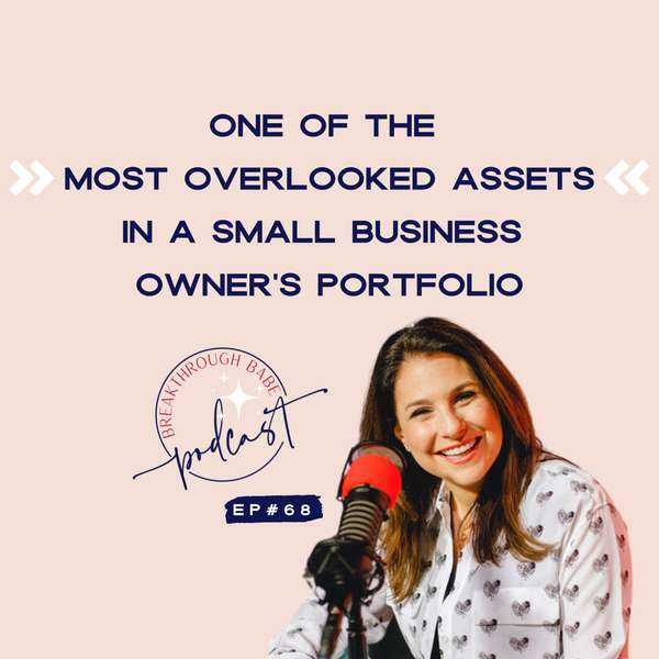 One of the Most Overlooked Assets in a Small Business Owner's Portfolio