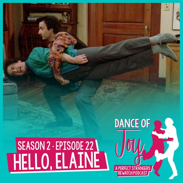 Hello, Elaine - Perfect Strangers Season 2 Episode 22