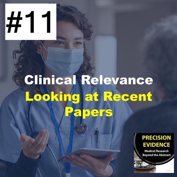 Clinically Relevance - Looking at Recent Research (11) Image