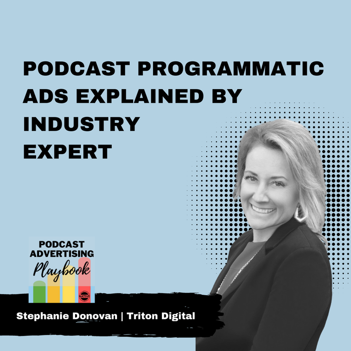 Podcast Programmatic Ads Explained By Industry Expert