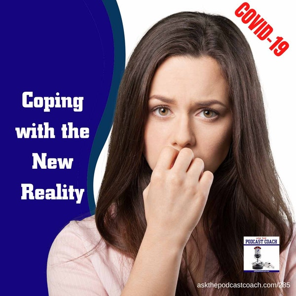 Coping With the New Reality