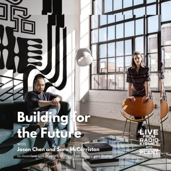 Building for the Future with Sara McCorriston and Jason Chen Image