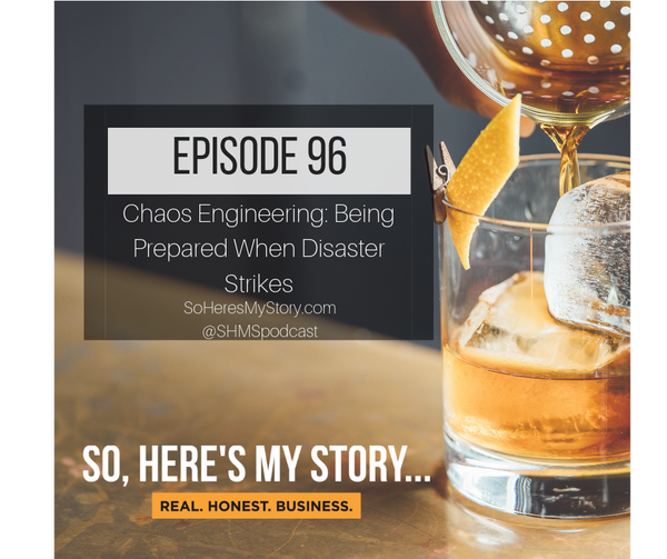 Ep96: Chaos Engineering: Being Prepared When Disaster Strikes
