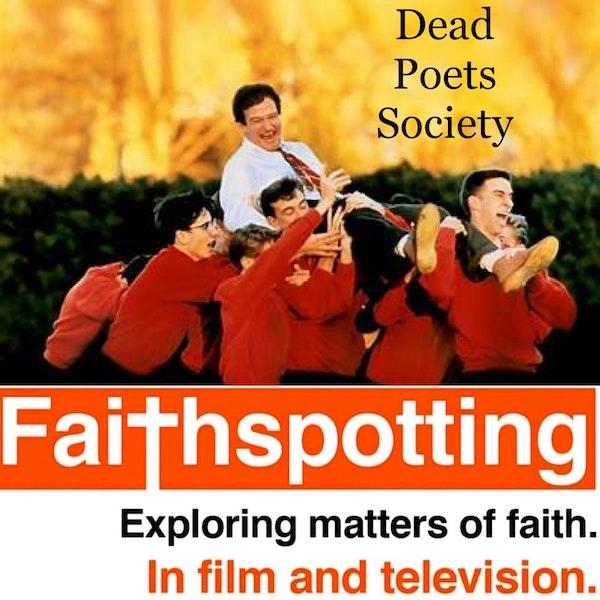 "Faithspotting ""Dead Poets Society"" Image"