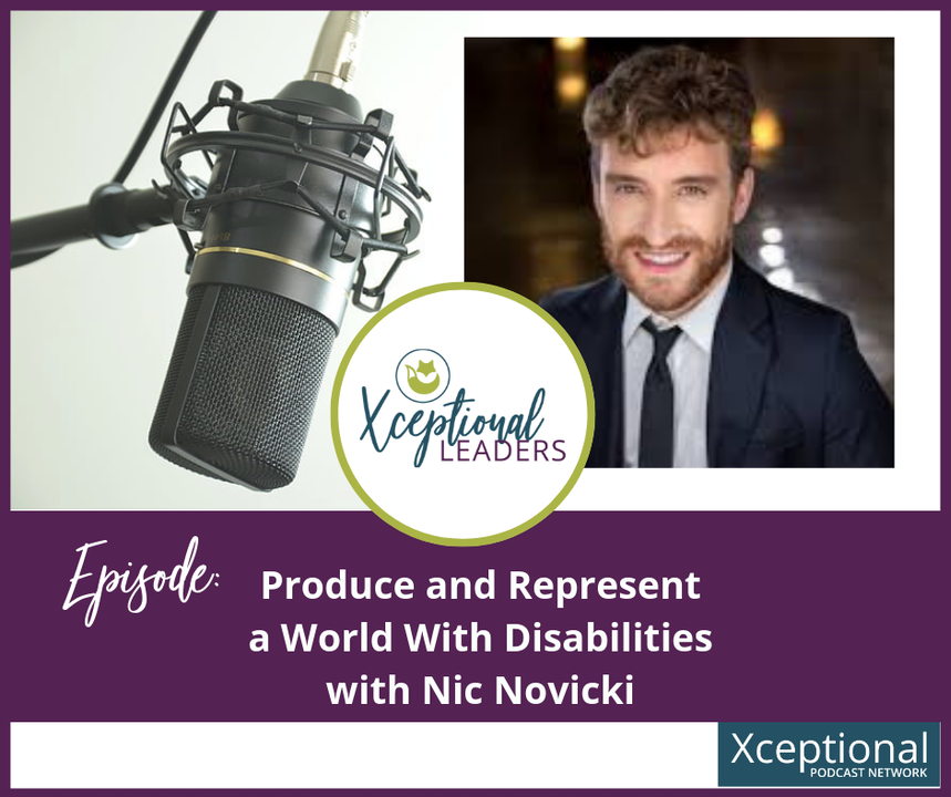 Produce and Represent a World with Disabilities with Nic Novicki