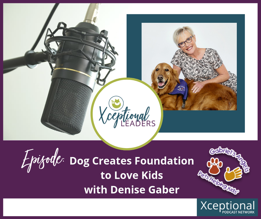Dog Creates Foundation to Love Kids with Pam Gaber
