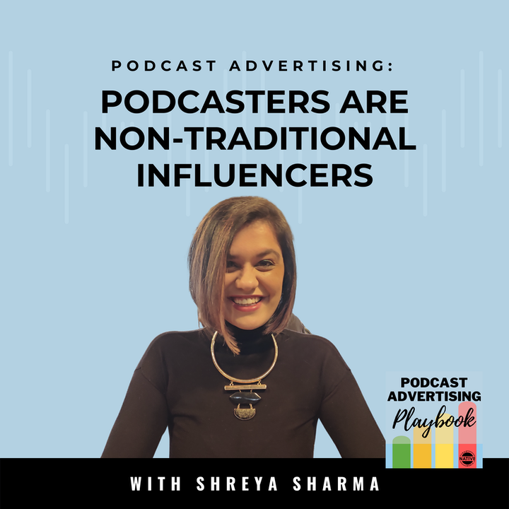 Podcasters: The New Influencer For Brands