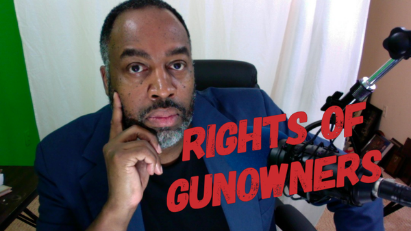 The Rights of Gun Owners - EP 662
