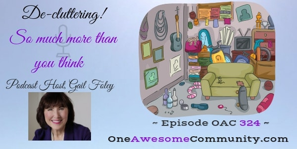 OAC 324 De-Cluttering.  So Much More Than You Think!