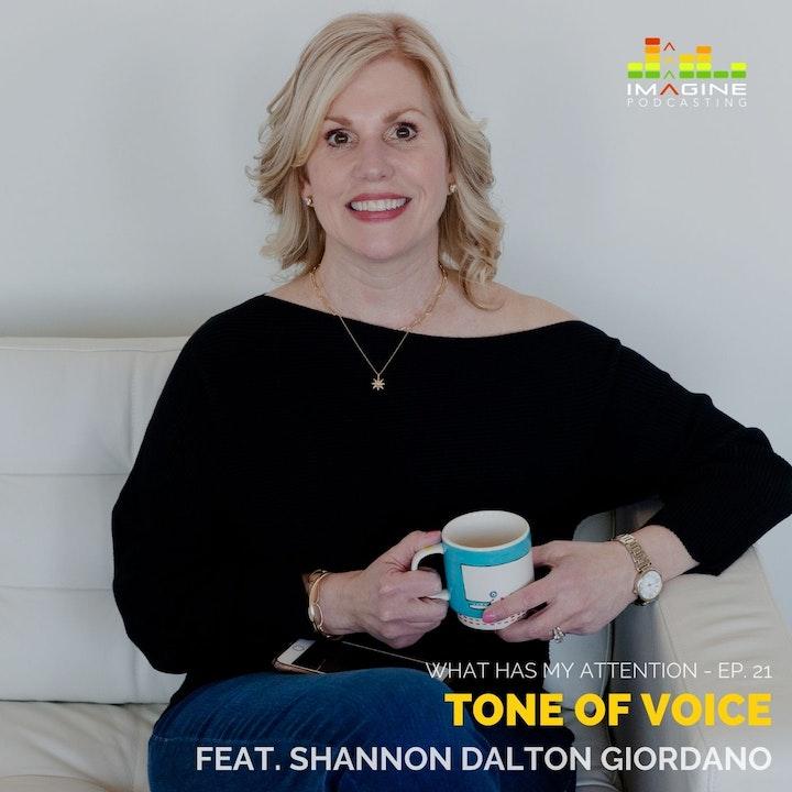 Ep. 21 Your Tone of Voice with Shannon Dalton Giordano, Serendipity Social Media, Inc.