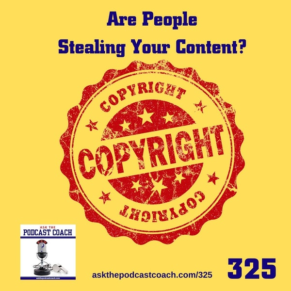 Are People Stealing Your Content?