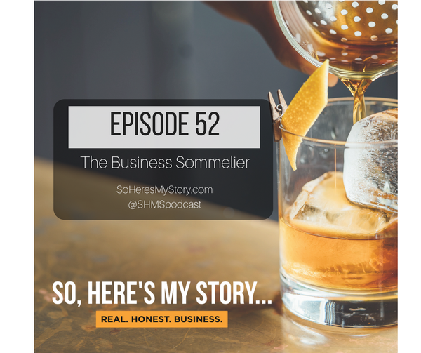 Ep52: The Business Sommelier