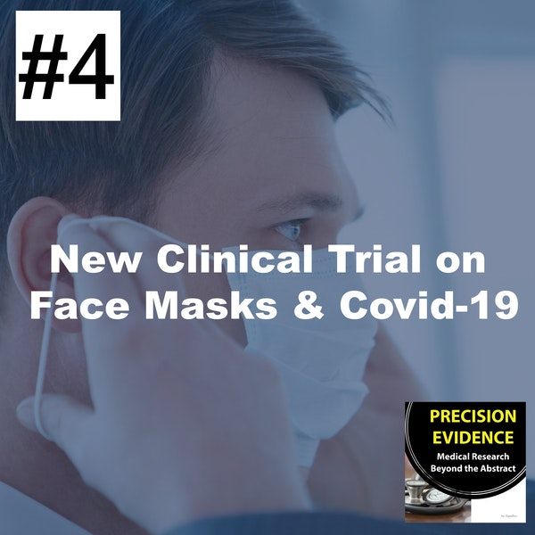 New Clinical Trial on Face Masks & Covid-19 - 4 Image