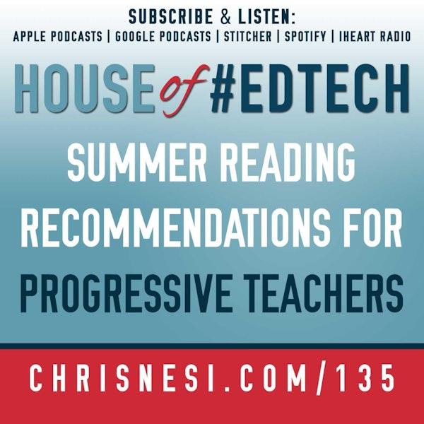 Summer Reading Recommendations for Progressive Teachers - HoET135 Image