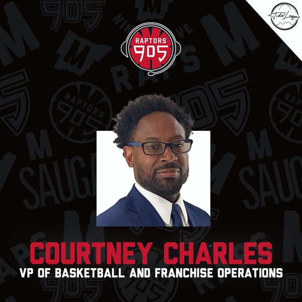 Courtney Charles | VP Basketball & Franchise Operations Raptors 905