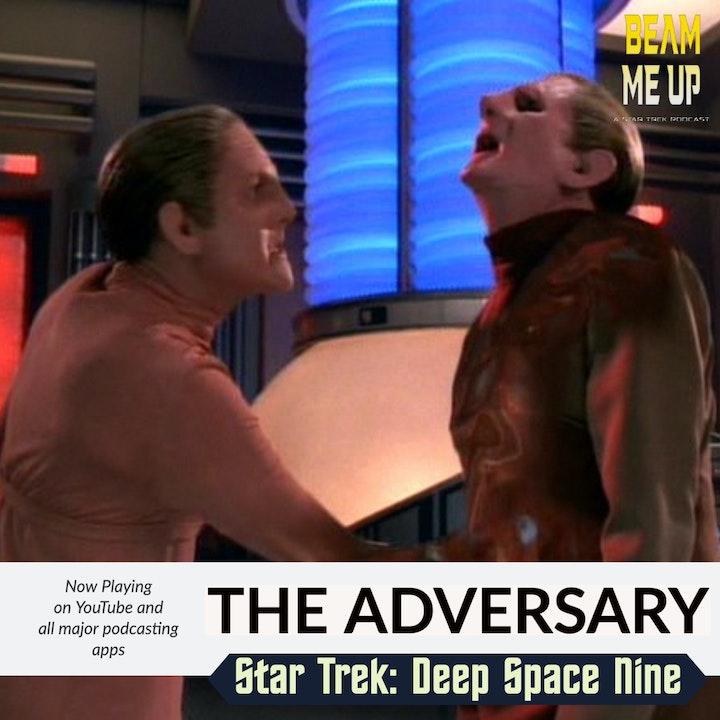 Star Trek: Deep Space Nine   The Adversary