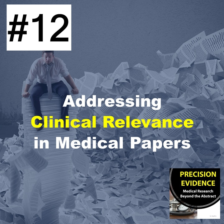 Addressing Clinical Relevance in Medical Papers (12)
