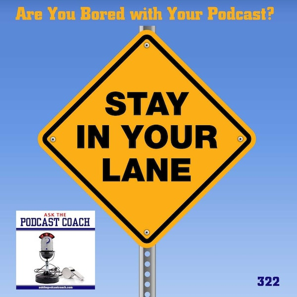 Are You Bored With Your Podcast Format?