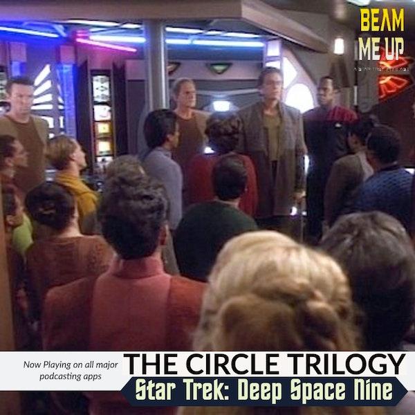 Deep Space Nine   The Circle Trilogy