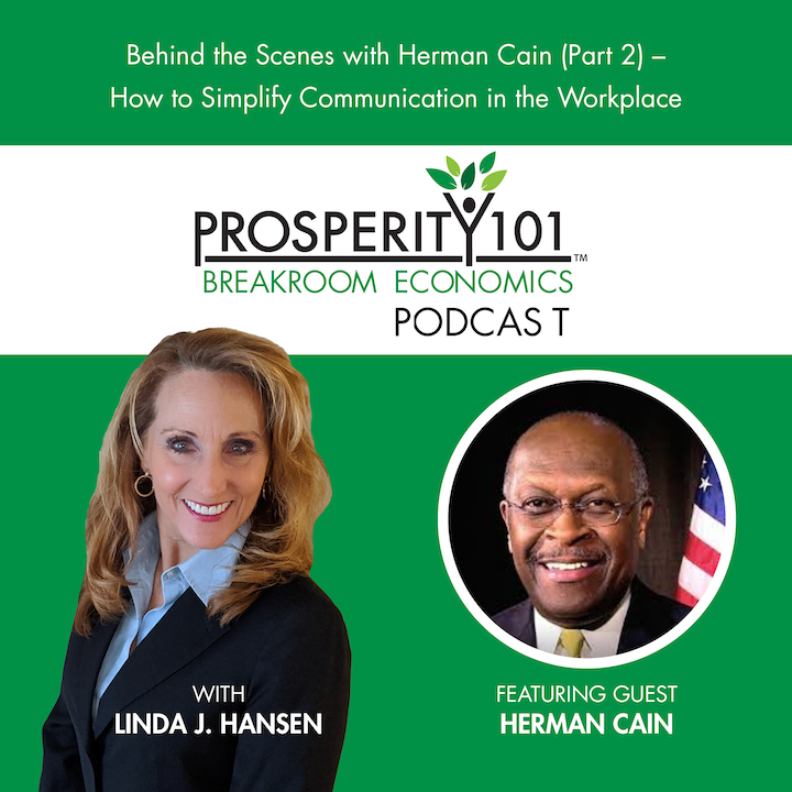 Behind the Scenes with Herman Cain (Part 2) – How to Simplify Communication in the Workplace