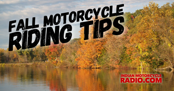 FALL MOTORCYCLE RIDING TIPS
