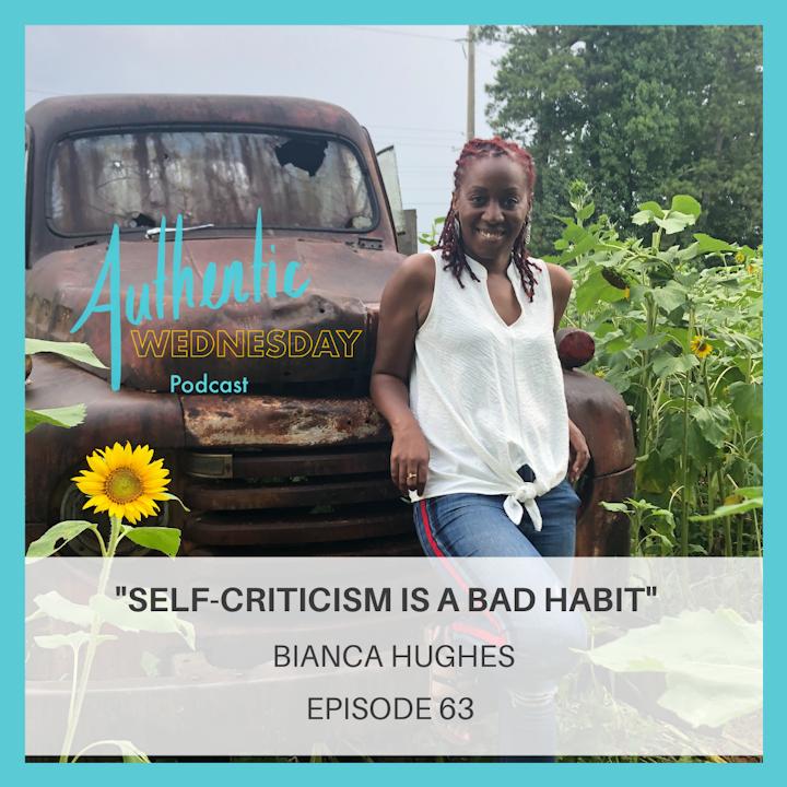 63. Self-Criticism is a Bad Habit