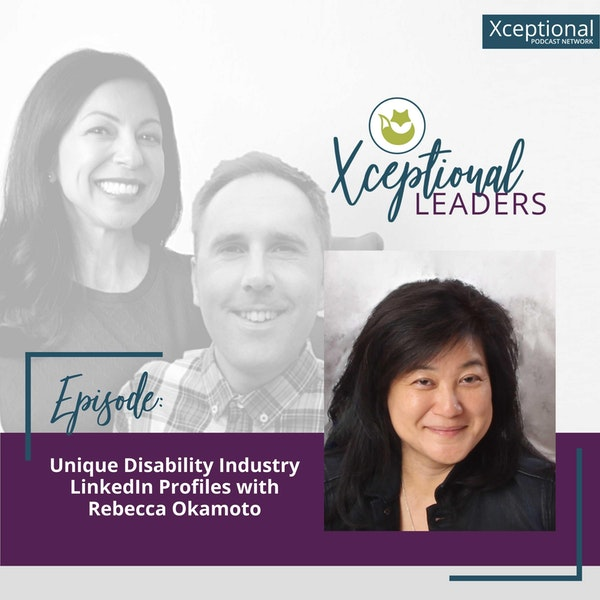 Unique Disability Industry LinkedIn Profiles with Rebecca Okamoto Image