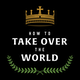 How to Take Over the World Album Art