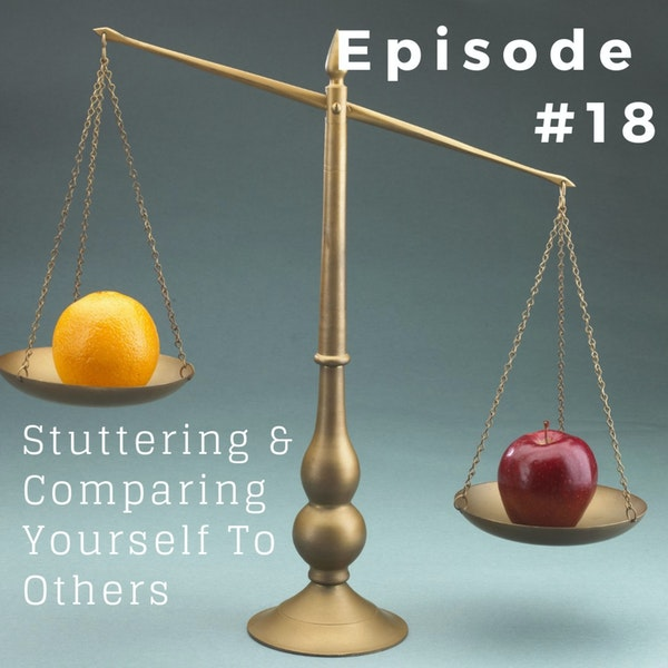 Stuttering & Comparing Yourself With Others Image