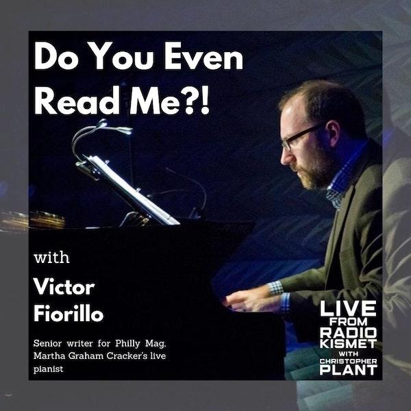 Do You Even Read Me? With Victor Fiorello Image