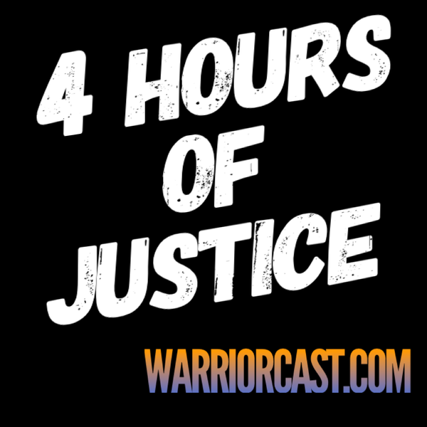 4 Hours of Justice
