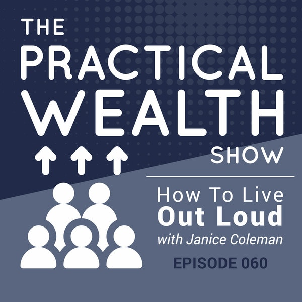 How To Live Out Loud with Janice Coleman - Episode 60 Image