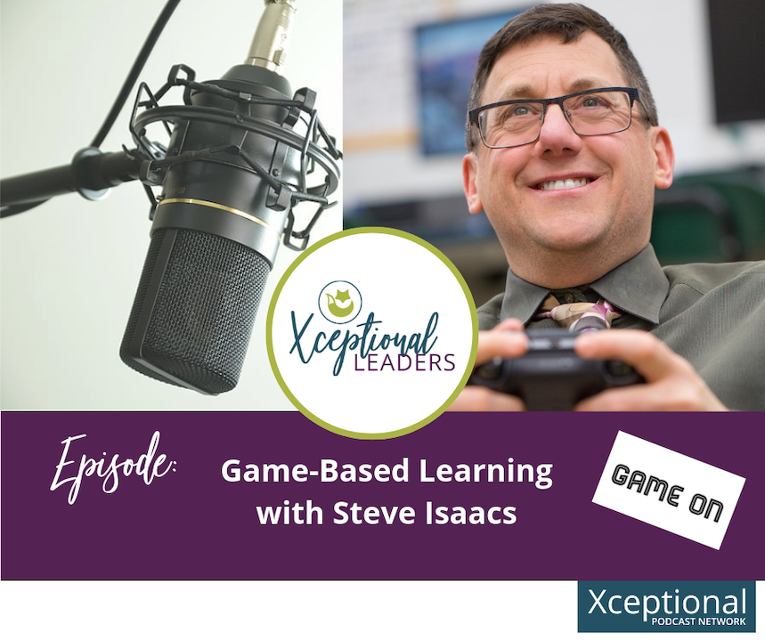 Game-Based Learning with Steve Isaacs