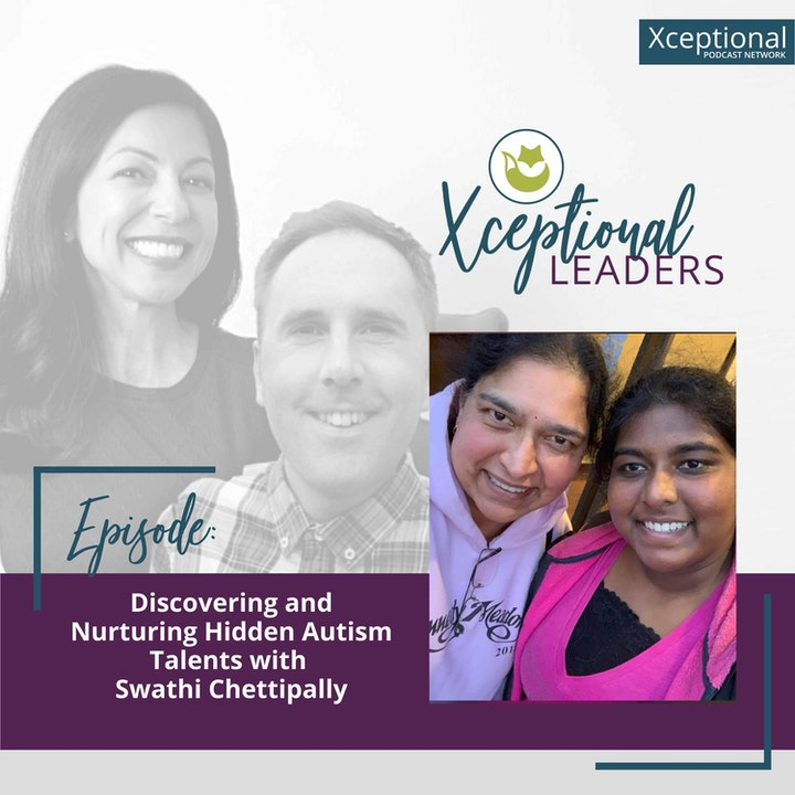 Discovering and Nurturing Hidden Autism Talents with Swathi Chettipally