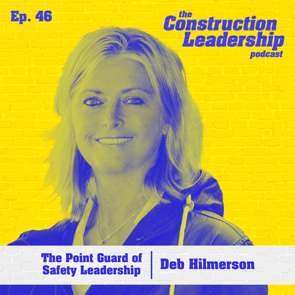Ep. 46 :: Deb Hilmerson: The Point Guard of Safety Leadership Image