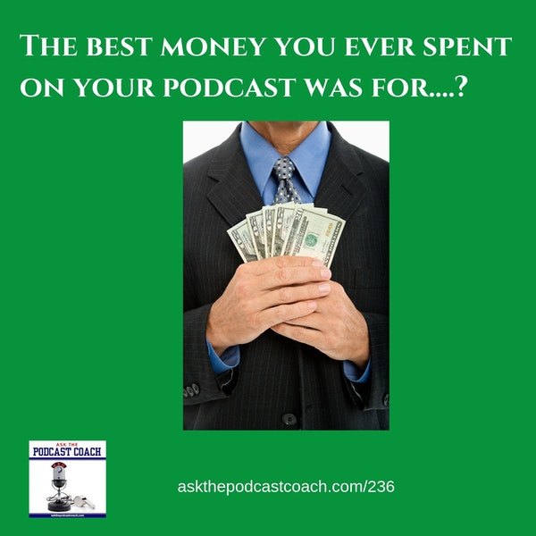 Where to Spend Your Podcast Budget