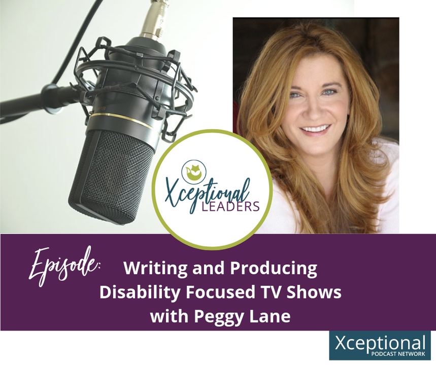 Writing and Producing Disability Focused TV Shows with Peggy Lane