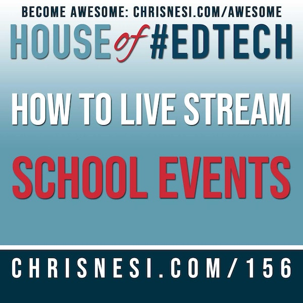 How To Live Stream ANY School Event - HoET156 Image