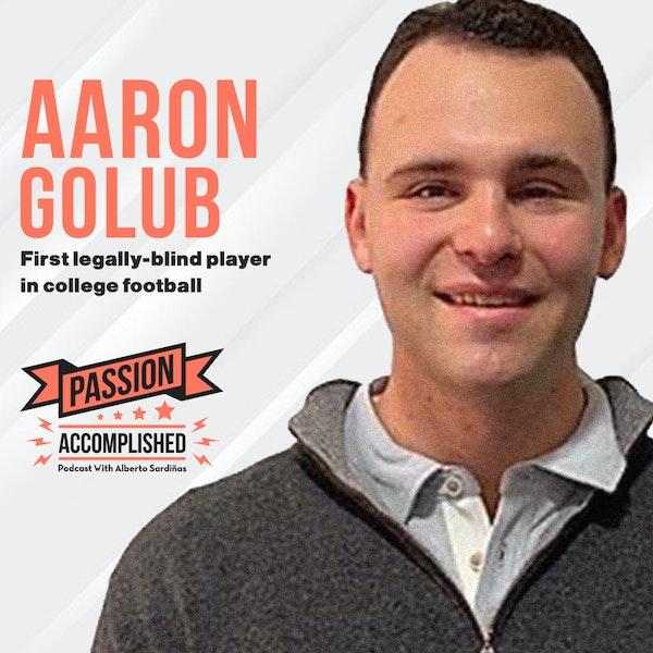 A vision beyond eyesight with Aaron Golub