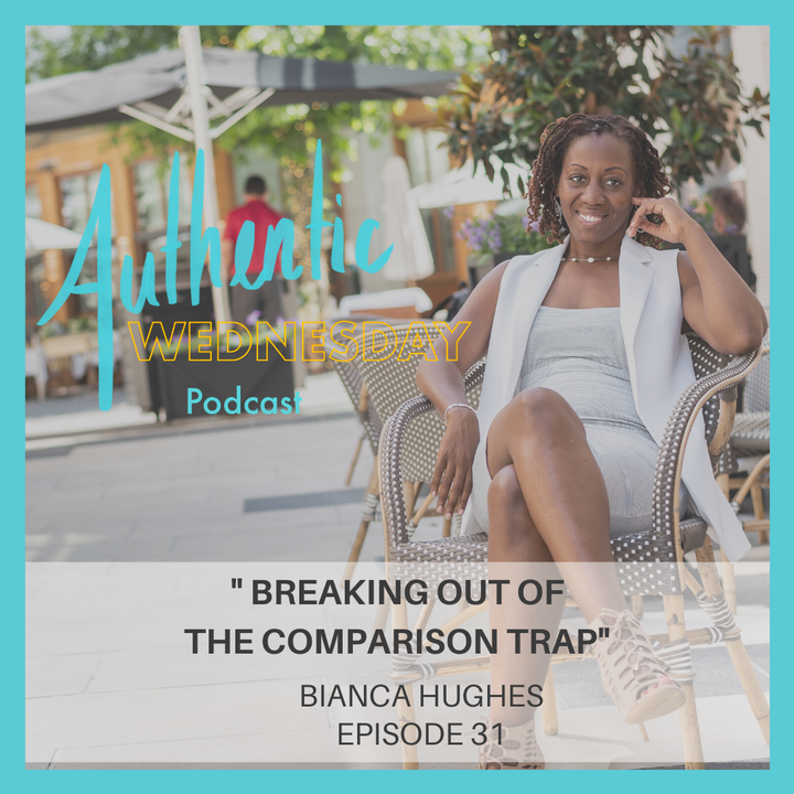 31. Breaking Out of the Comparison Trap