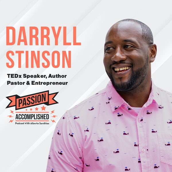 A second chance at life with Darryll Stinson