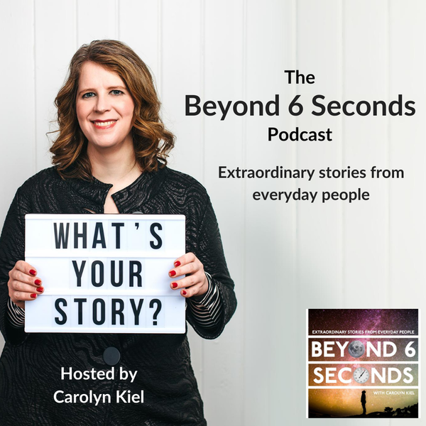Carolyn Kiel's Beyond 6 Seconds with Corinna Bellizzi