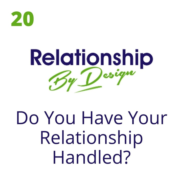 020 Community Call Exploring: Do You Have Your Relationship Handled?