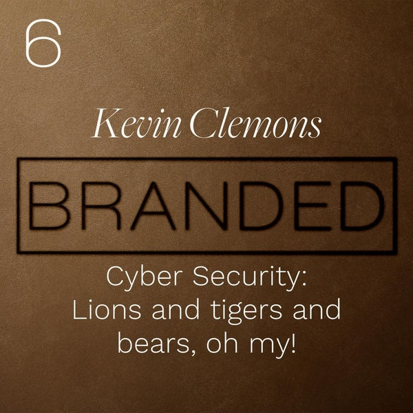 006 Kevin Clemons: Cyber Security - Lions and tigers and bears, oh my! Image