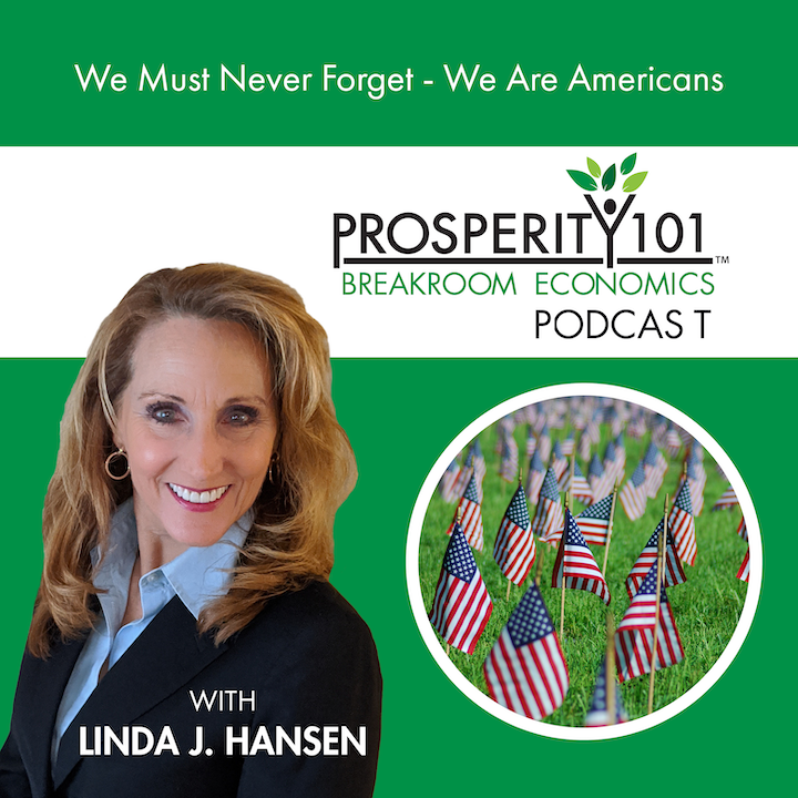 We Must Never Forget – We Are Americans – with Linda J. Hansen [Ep. 88]