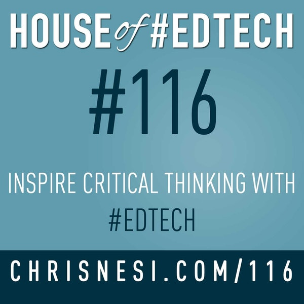 Inspire Critical Thinking with #EdTech - HoET116 Image